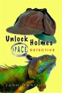 Unlock Holmes: Space Detective