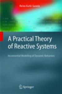 Practical Theory of Reactive Systems