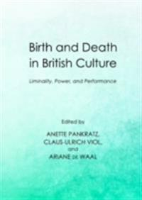 Birth and Death in British Culture