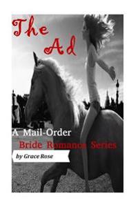 A Mail-Order Bride Romance Series: The Ad