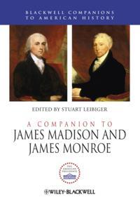 Companion to James Madison and James Monroe