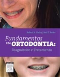 Fundamentos em Ortodontia: Diagnostico e Tratamento