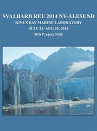 Svalbard Reu 2014 NY-Alesund: Kings Bay Marine Laboratory