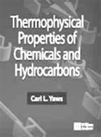 Thermophysical Properties of Chemicals and Hydrocarbons
