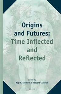 Origins and Futures