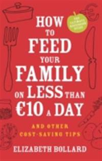 How to Feed Your Family on Less than  a Day and Other Cost-saving Tips