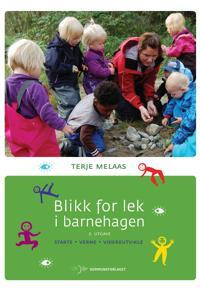 Blikk for lek i barnehagen - Terje Melaas pdf epub