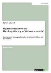 """Figurenkonstellation und Handlungsführung in """"Moderato cantabile"""""""