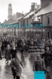 Work and Pay in 20th Century Britain