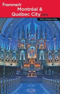 Frommer's Montreal and Quebec City