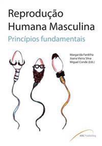 Reprodução Humana Masculina: Princípios Fundamentais