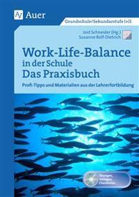 Work-Life-Balance in der Schule - Das Praxisbuch
