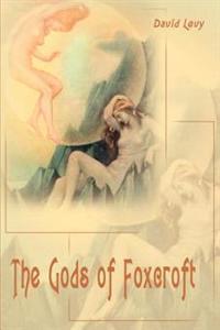 The Gods of Foxcroft