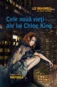 Cele noua vieti ale lui Chloe King. Cartea a doua - Rapirea