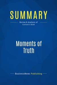 Summary : Moments Of Truth - Jan Carlzon