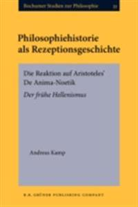 Philosophiehistorie als Rezeptionsgeschichte