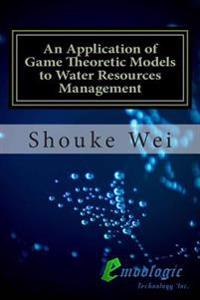 An Application of Game Theoretic Models to Water Resources Management