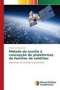 Metodo de Auxilio a Concepcao de Plataformas de Familias de Satelites