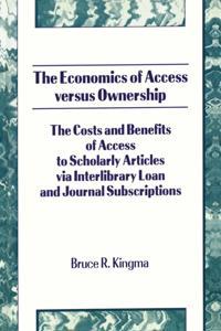 Economics of Access Versus Ownership