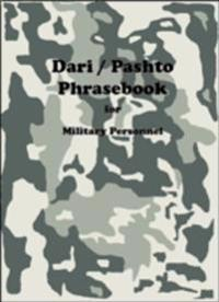 Dari / Pashto Phrasebook for Military Personnel