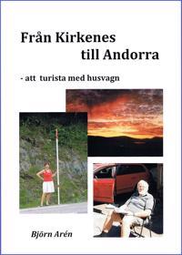 Från Kirkenes till Andorra - att turista med husvagn
