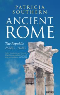 Ancient Rome The Republic 753BC-30BC