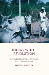 Indiaas White Revolution