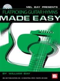 Flatpicking Guitar Hymns Made Easy