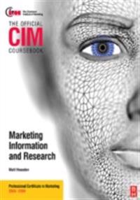 CIM Coursebook 08/09 Marketing Information and Research