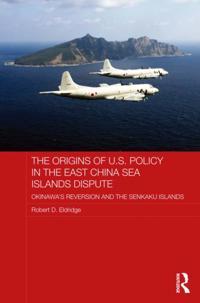 Origins of U.S. Policy in the East China Sea Islands Dispute