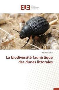 La Biodiversit� Faunistique Des Dunes Littorales