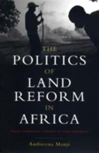 Politics of Land Reform in Africa