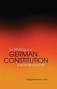 Making of a German Constitution