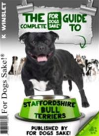 Complete Guide to Staffordshire Bull Terriers