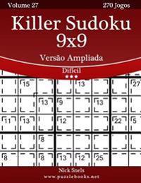 Killer Sudoku 9x9 Versao Ampliada - Dificil - Volume 27 - 270 Jogos