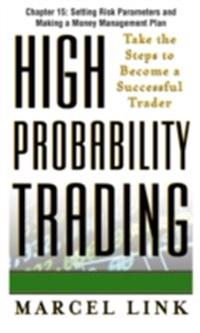 High-Probability Trading, Chapter 15