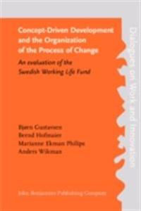 Concept-Driven Development and the Organization of the Process of Change