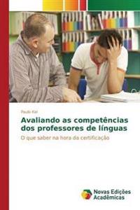 Avaliando as Competencias DOS Professores de Linguas