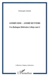 Andre gide-andre ruyters dialogue litter