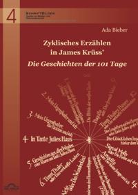 Zyklisches Erzahlen in James Kruss' &quote;Die Geschichten der 101 Tage&quote;