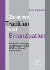 Zwischen Tradition und Emanzipation