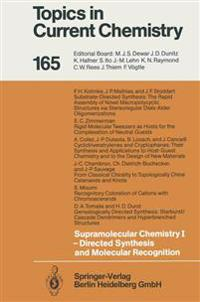 Supramolecular Chemistry I - Directed Synthesis and Molecular Recognition
