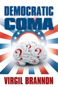 Democratic Coma