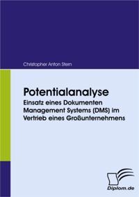 Potentialanalyse: Einsatz eines Dokumenten Management Systems (DMS) im Vertrieb eines Grounternehmens