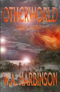Otherworld: The Complete Novel