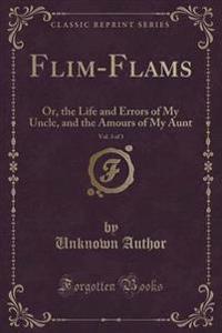 Flim-Flams, Vol. 3 of 3