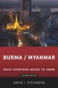 Burma/Myanmar: What Everyone Needs to KnowRG