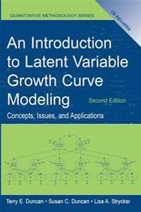 Introduction to Latent Variable Growth Curve Modeling