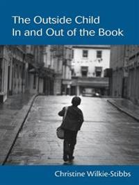 Outside Child, In and Out of the Book