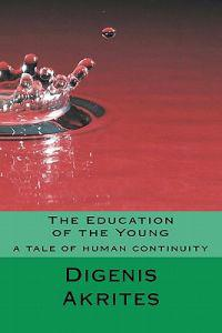 The Education of the Young: A Tale of Human Continuity